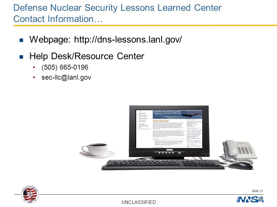Webpage: http://dns-lessons.lanl.gov/ Help Desk/Resource Center
