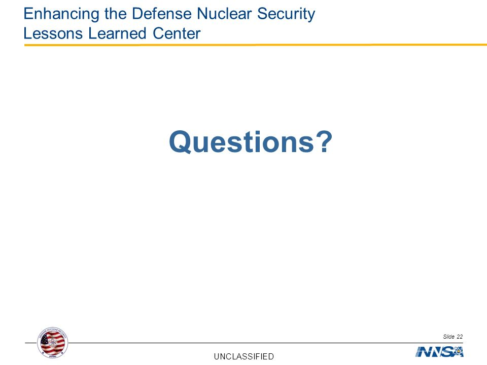 Enhancing the Defense Nuclear Security Lessons Learned Center
