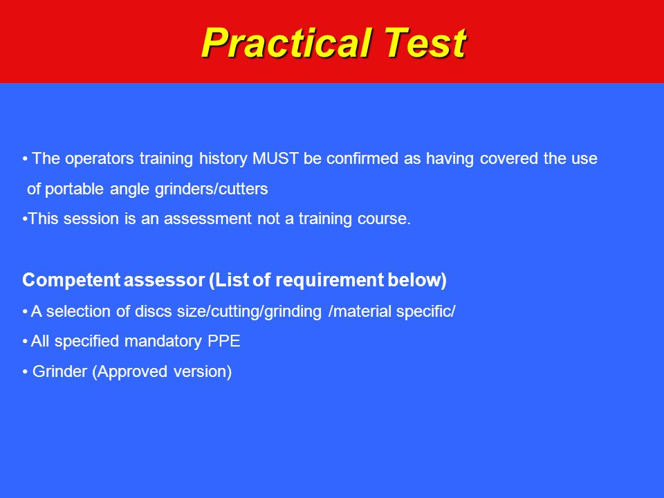 Practical Test Competent assessor (List of requirement below)