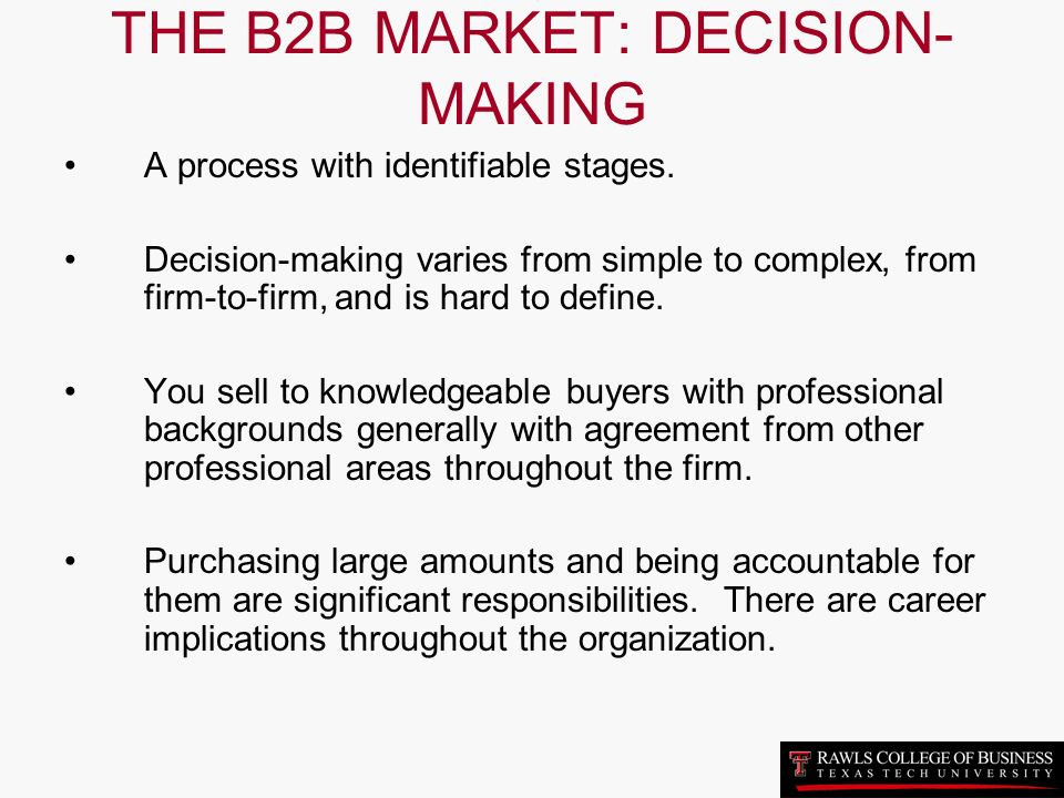 market decision making process for We often think b2b marketing is simpler than consumer marketing well    it's not here's why.
