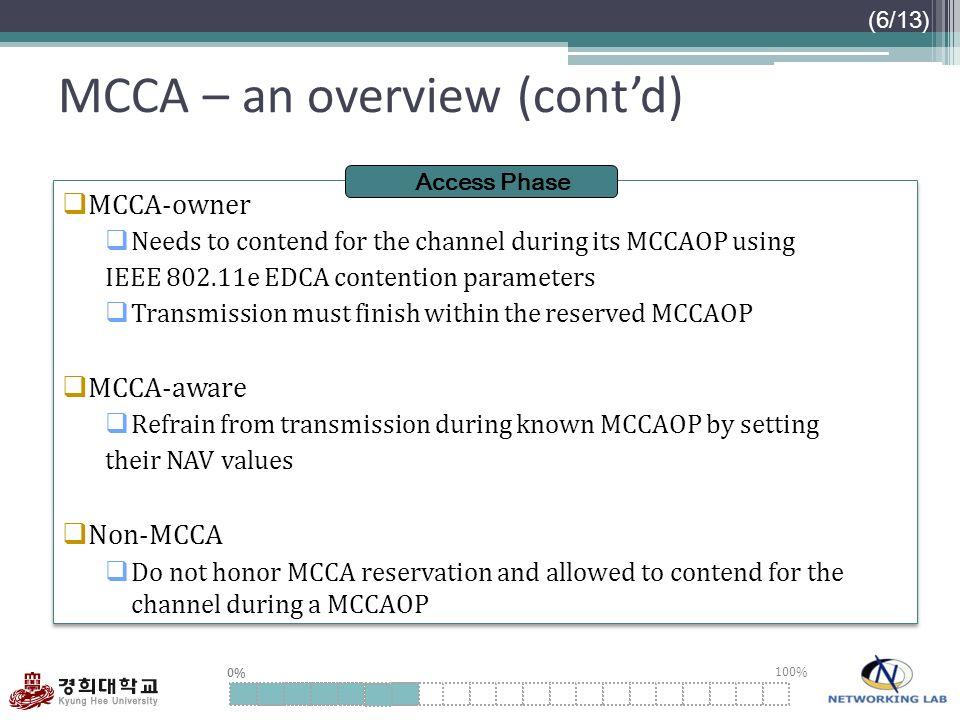 MCCA – an overview (cont'd)