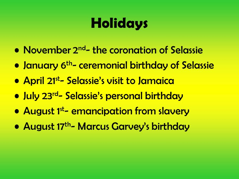 Holidays November 2nd- the coronation of Selassie