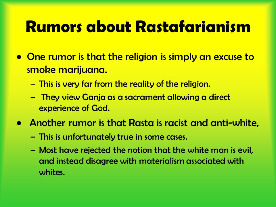 Rumors about Rastafarianism