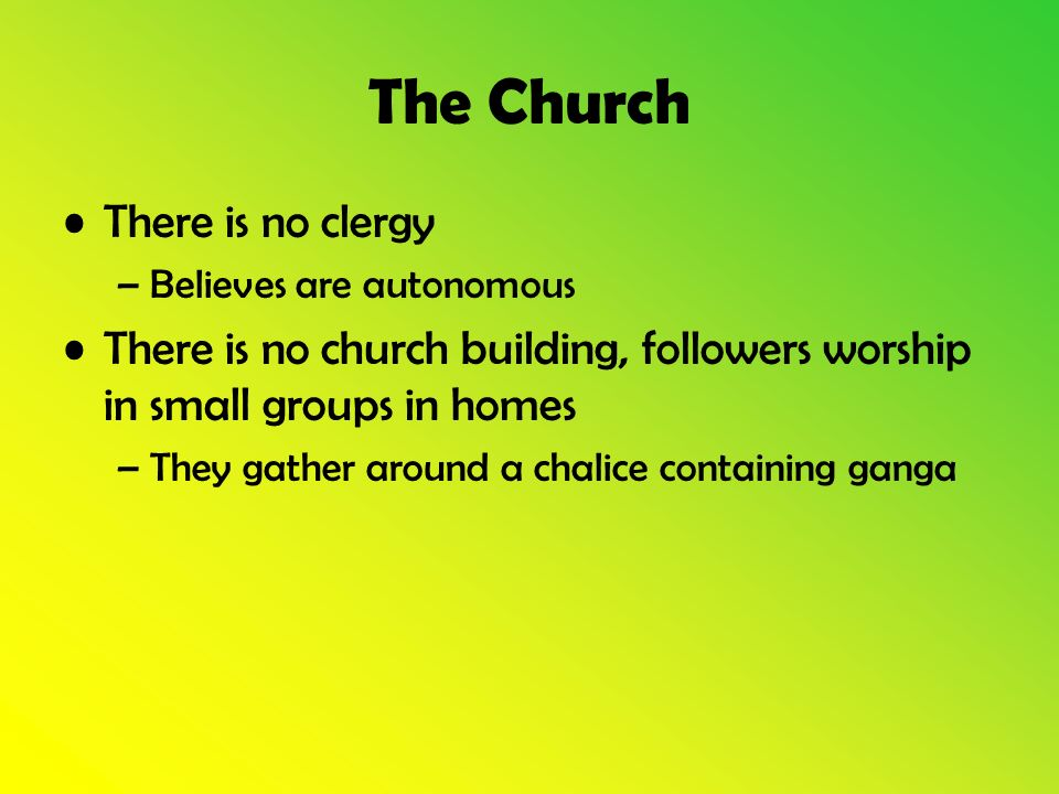 The Church There is no clergy