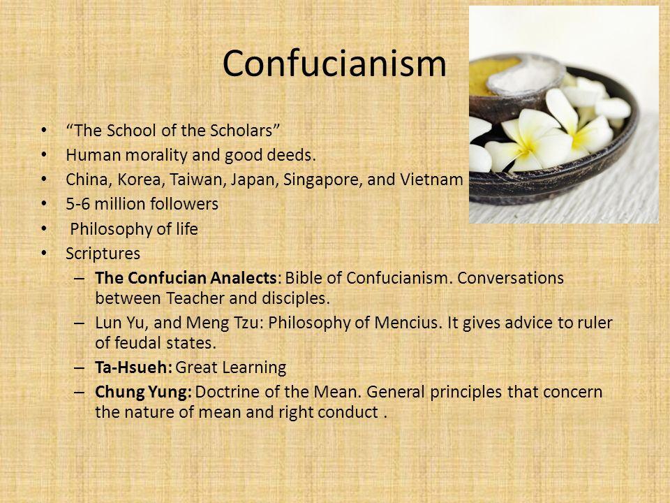 Confucianism The School of the Scholars