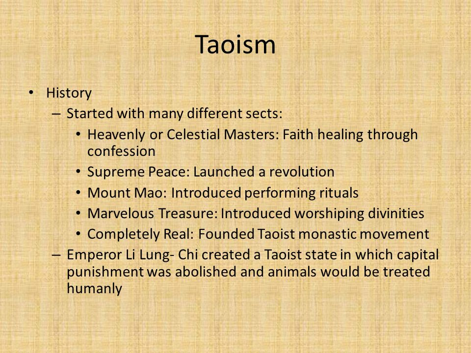 Taoism History Started with many different sects: