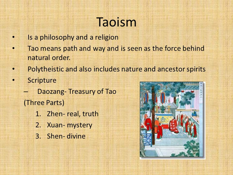 Taoism Is a philosophy and a religion
