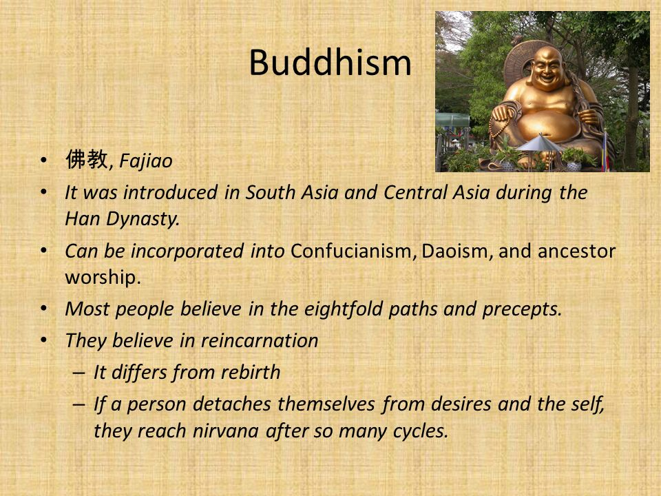 Buddhism 佛教, Fajiao. It was introduced in South Asia and Central Asia during the Han Dynasty.