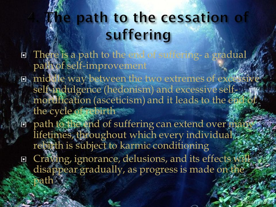 4. The path to the cessation of suffering