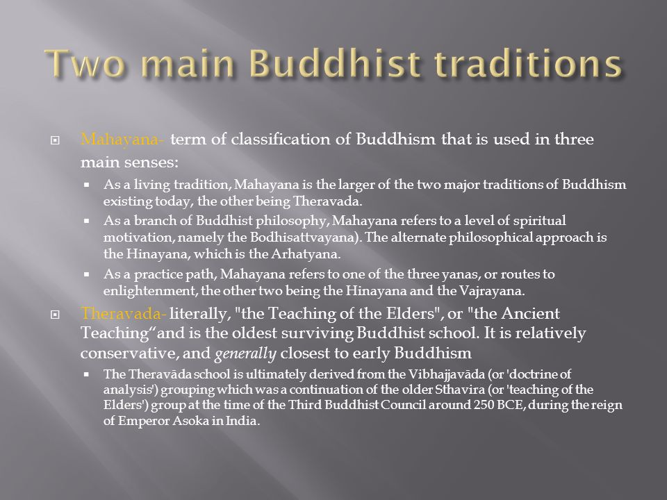 Two main Buddhist traditions