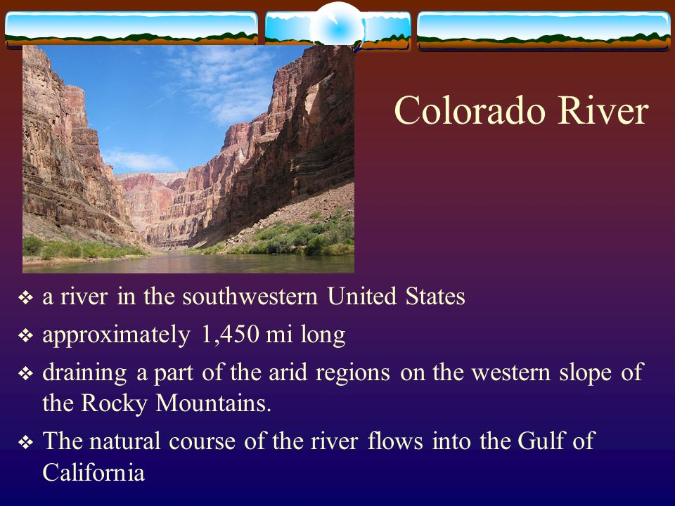 Colorado River a river in the southwestern United States