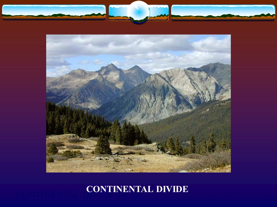 CONTINENTAL DIVIDE CONTINENTAL DIVIDE TRAIL
