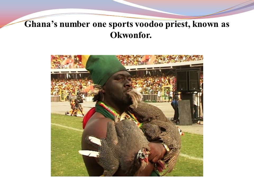 Ghana's number one sports voodoo priest, known as Okwonfor.