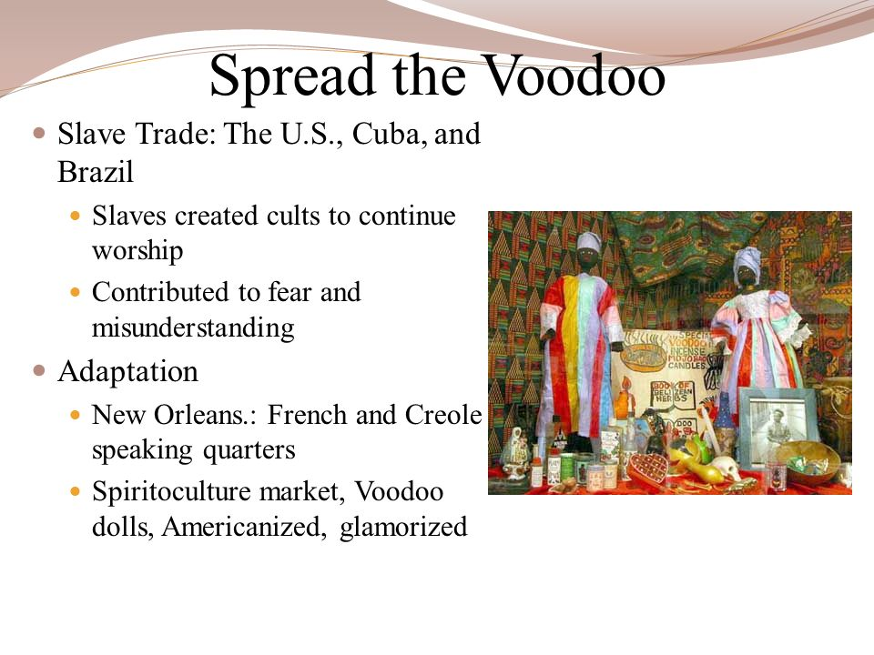 Spread the Voodoo Slave Trade: The U.S., Cuba, and Brazil Adaptation