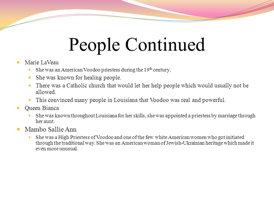 People Continued Mambo Sallie Ann Marie LaVeau