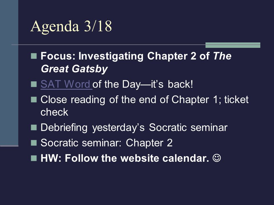 Agenda 3/18 Focus: Investigating Chapter 2 of The Great Gatsby