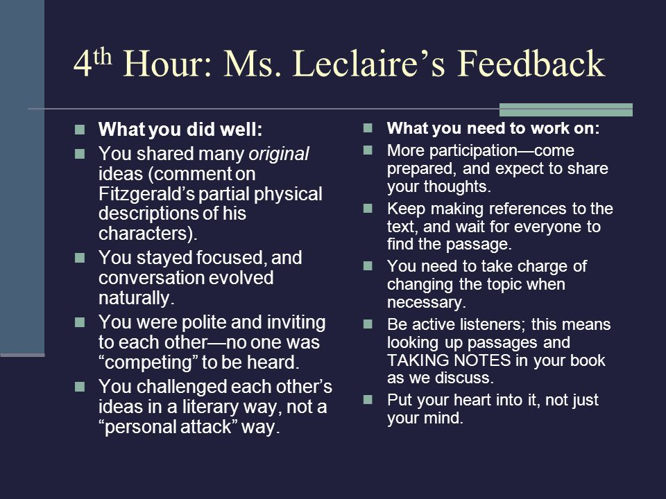 4th Hour: Ms. Leclaire's Feedback