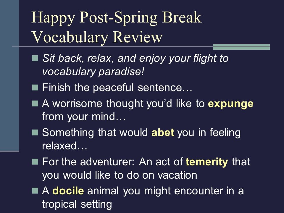 Happy Post-Spring Break Vocabulary Review