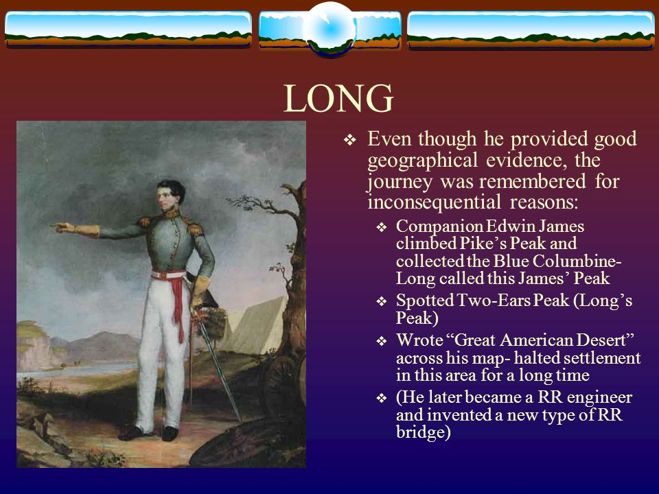 LONGEven though he provided good geographical evidence, the journey was remembered for inconsequential reasons: