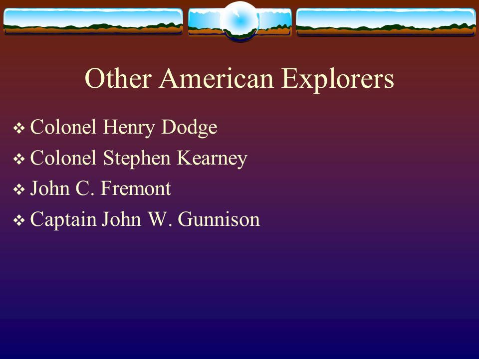 Other American Explorers