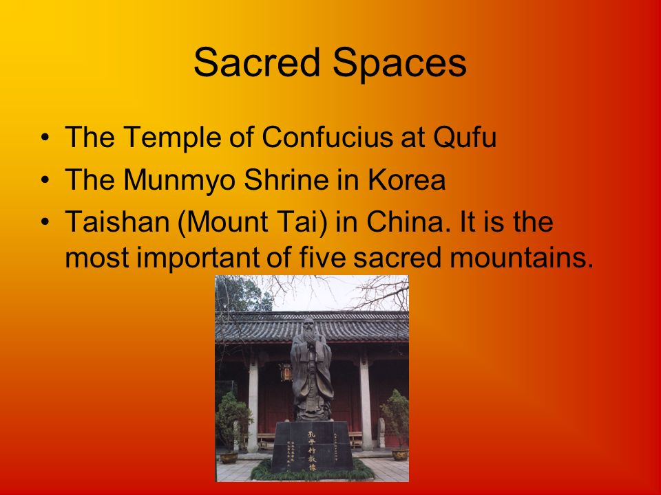 Sacred Spaces The Temple of Confucius at Qufu