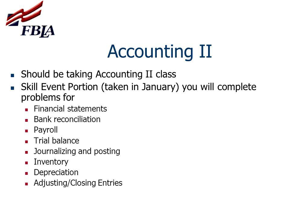Accounting II Should be taking Accounting II class