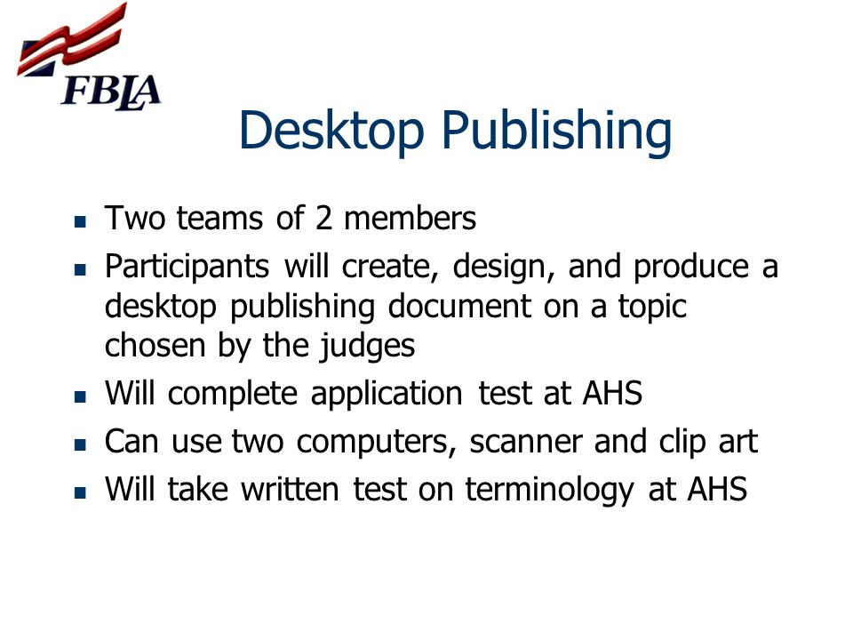 Desktop Publishing Two teams of 2 members