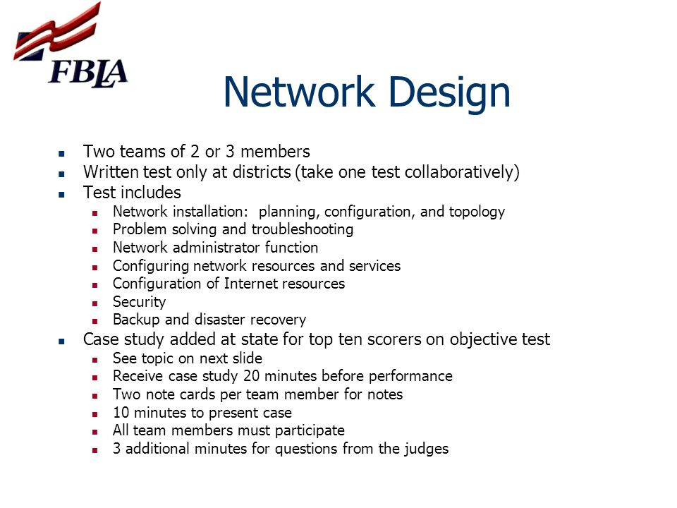 Network Design Two teams of 2 or 3 members