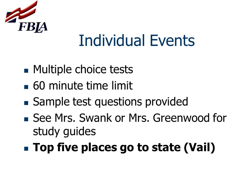 Individual Events Multiple choice tests 60 minute time limit