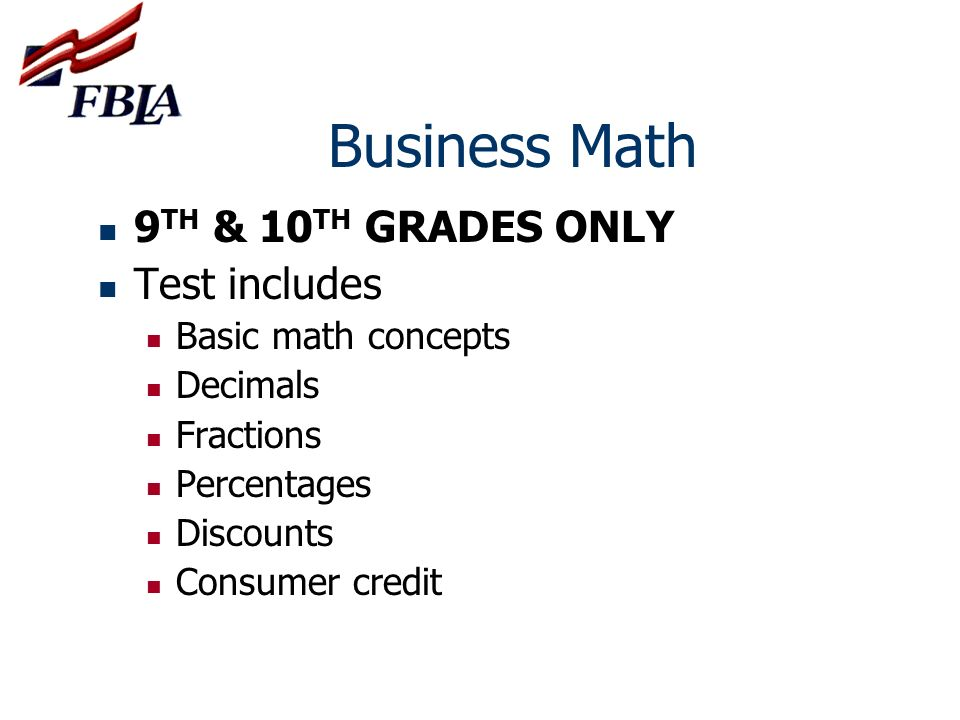 Business Math 9TH & 10TH GRADES ONLY Test includes Basic math concepts