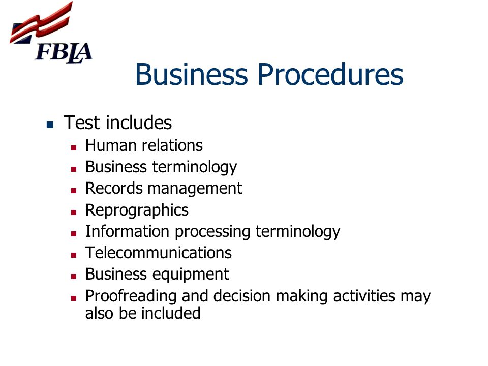 Business Procedures Test includes Human relations Business terminology