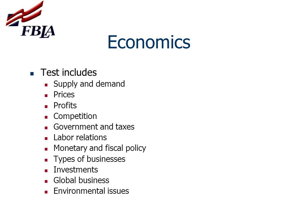 Economics Test includes Supply and demand Prices Profits Competition