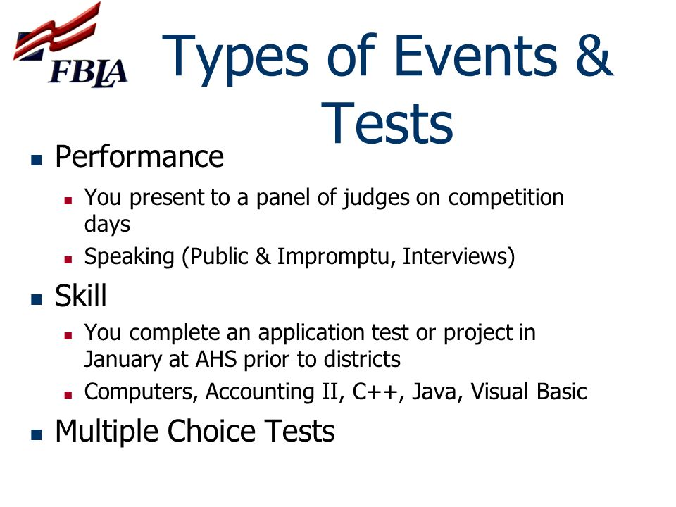 Types of Events & Tests Performance Skill Multiple Choice Tests