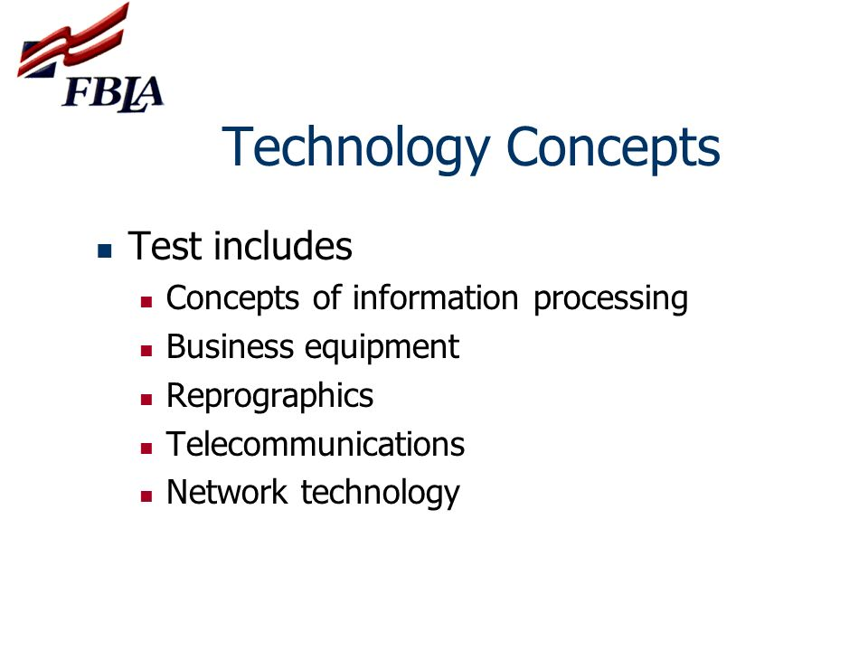 Technology Concepts Test includes Concepts of information processing