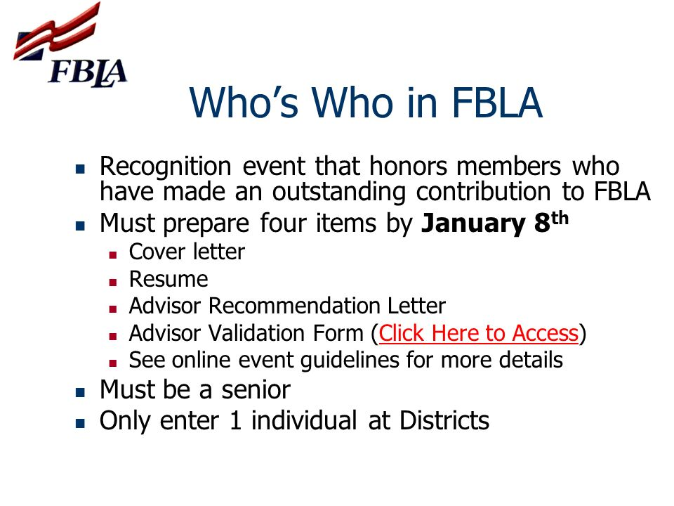 Who's Who in FBLA Recognition event that honors members who have made an outstanding contribution to FBLA.
