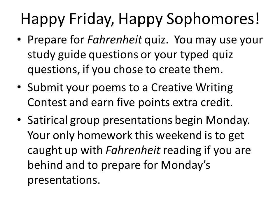 Happy Friday, Happy Sophomores!