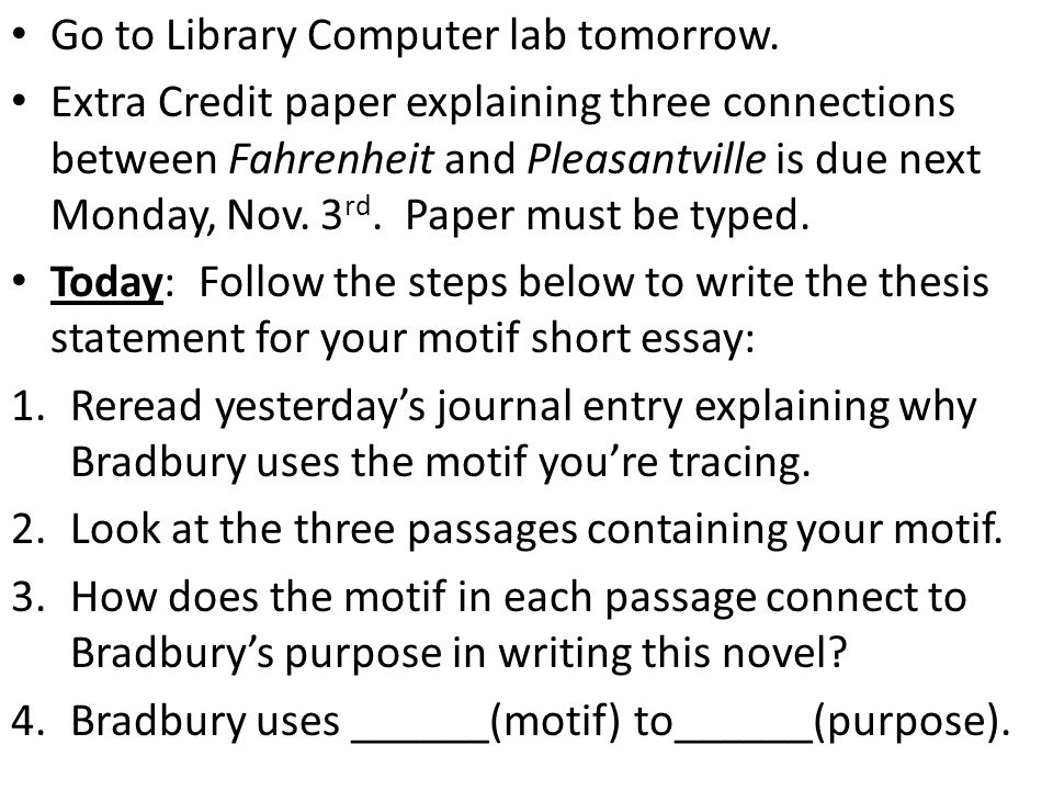 Go to Library Computer lab tomorrow.
