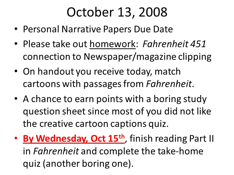 October 13, 2008 Personal Narrative Papers Due Date