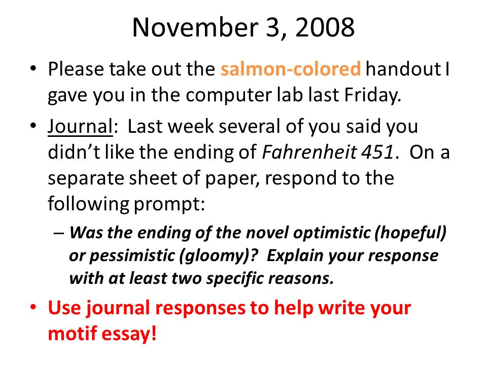 November 3, 2008 Please take out the salmon-colored handout I gave you in the computer lab last Friday.