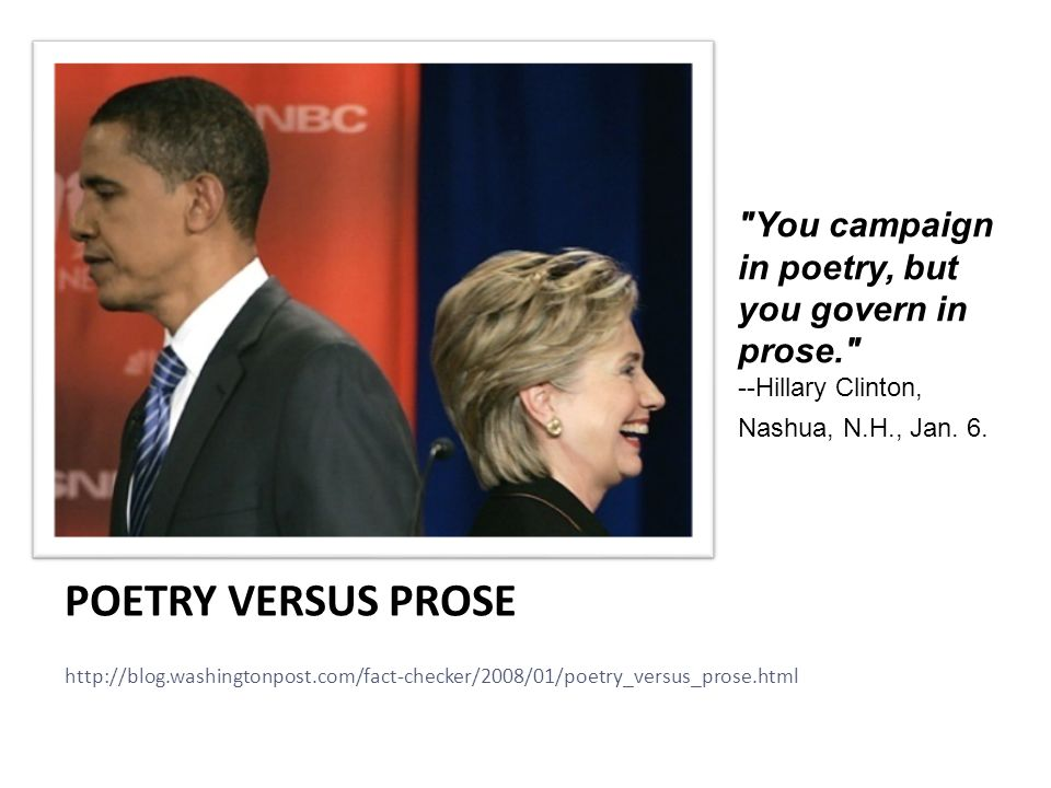 You campaign in poetry, but you govern in prose