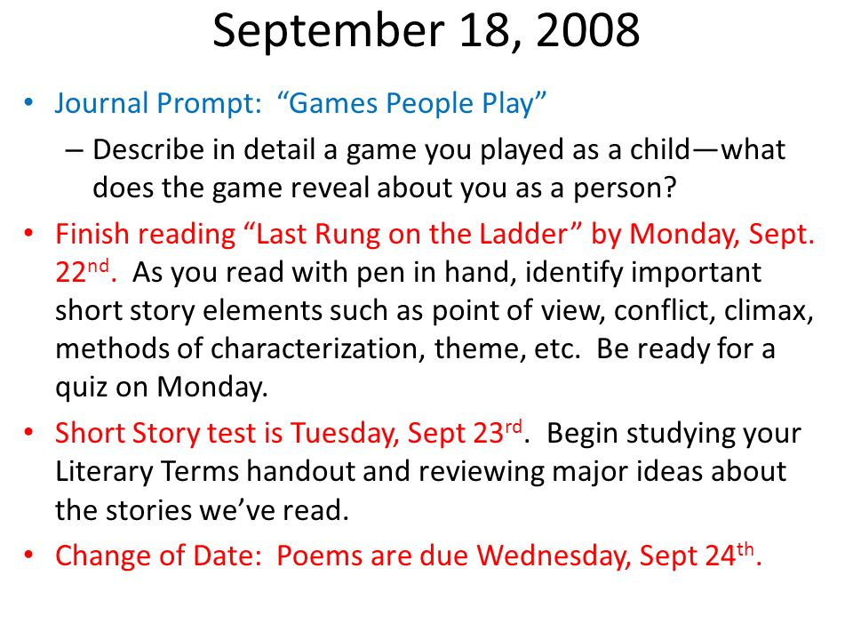 September 18, 2008 Journal Prompt: Games People Play