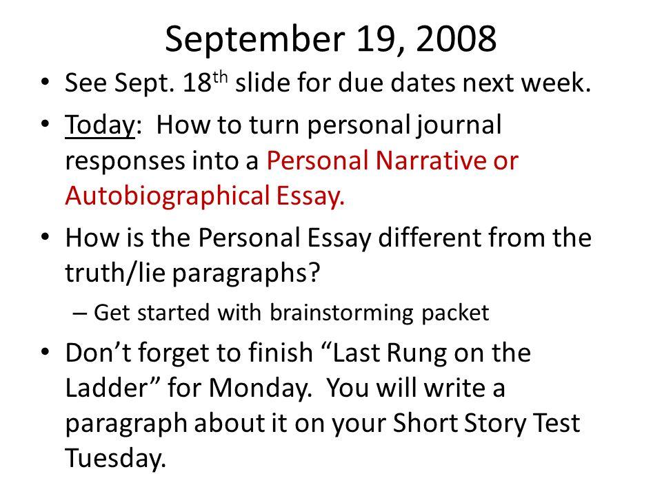 September 19, 2008 See Sept. 18th slide for due dates next week.