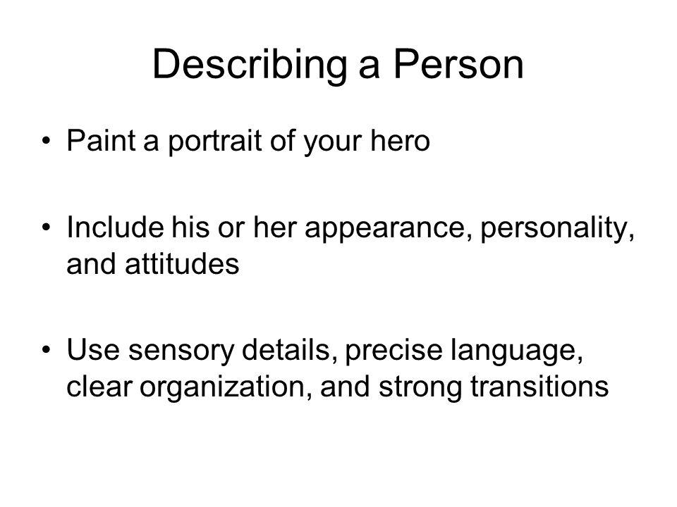 Essay describing a hero