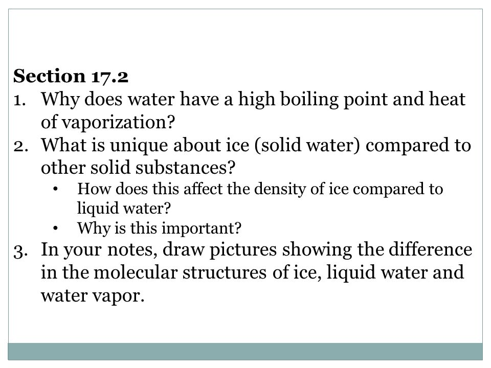 Why does water have a high boiling point and heat of vaporization