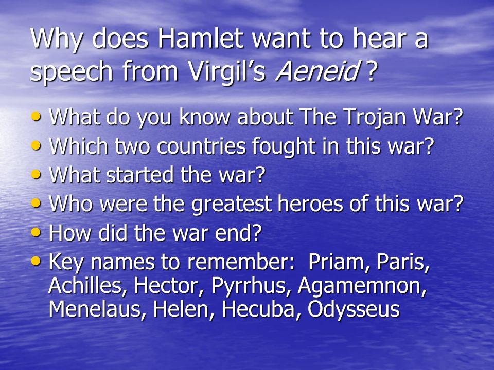 Why does Hamlet want to hear a speech from Virgil's Aeneid