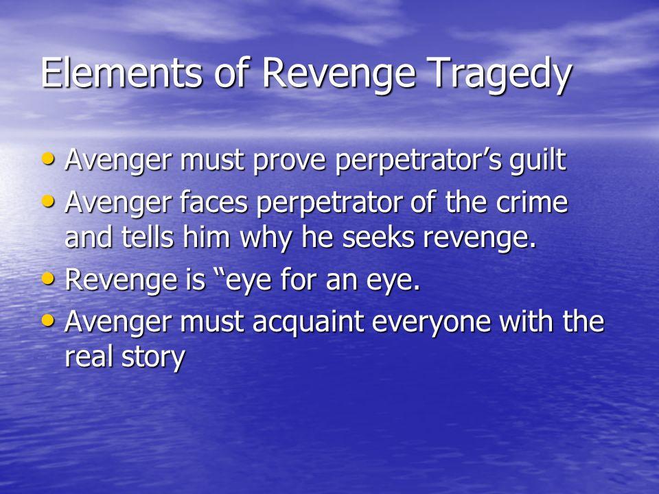 Elements of Revenge Tragedy