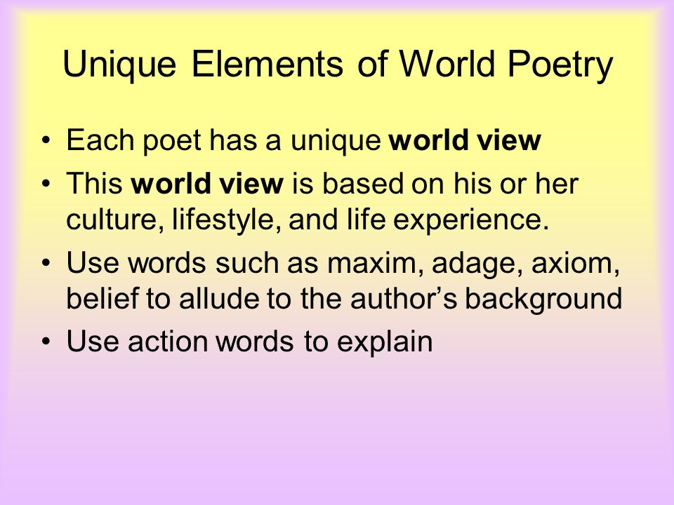 Unique Elements of World Poetry
