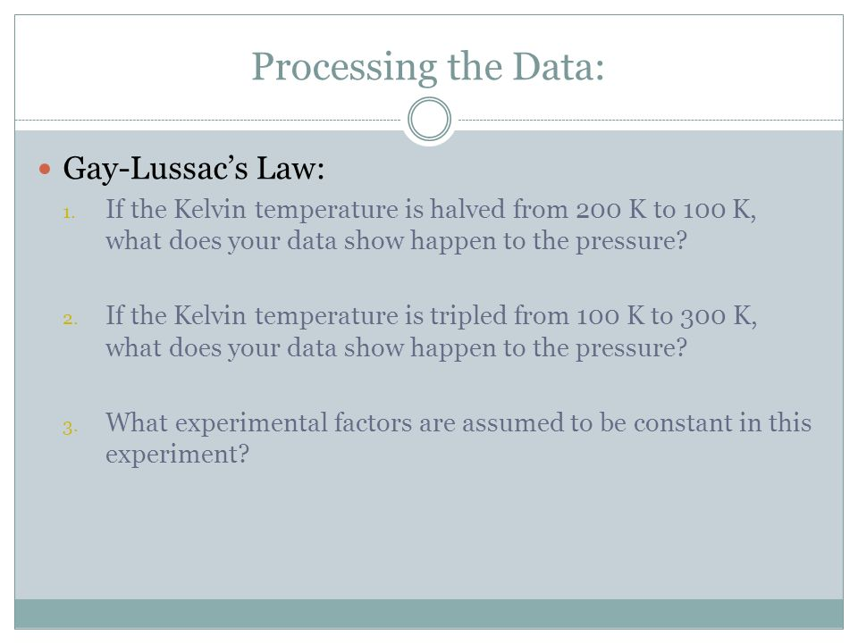 Processing the Data: Gay-Lussac's Law: