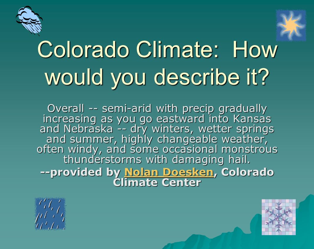 Colorado Climate: How would you describe it