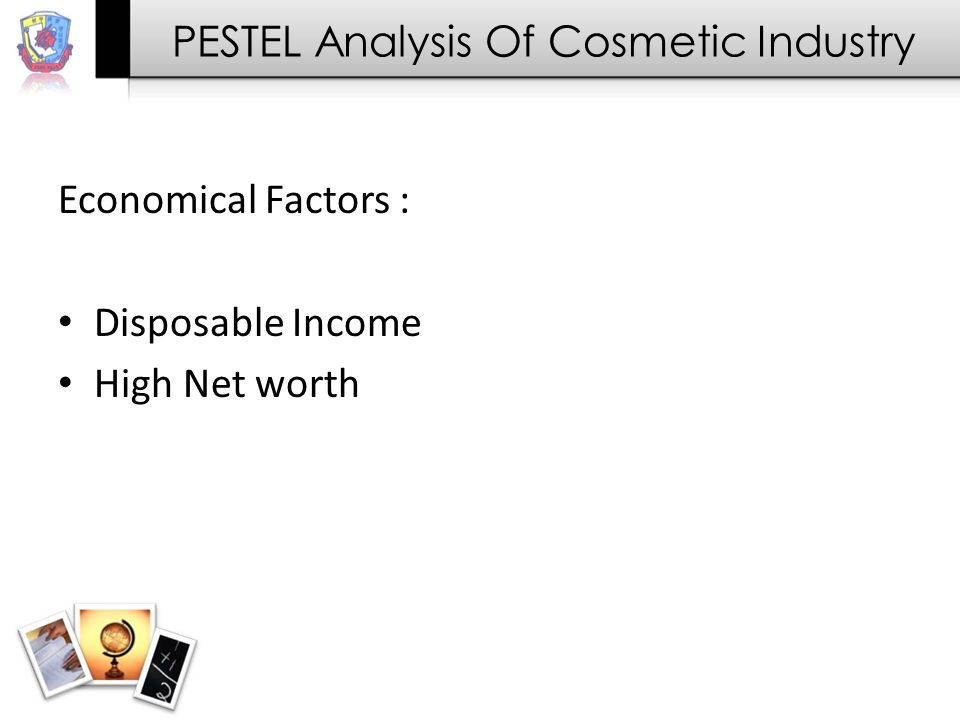 PESTEL Analysis Of Cosmetic Industry